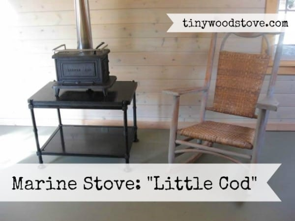 SMALL STOVE REVIEW: Navigator Stove Works – Little Cod - Stove Reviews Tiny Wood Stove